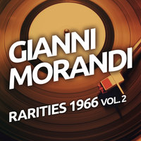 Gianni Morandi - Rarities 1966, Vol. 2 — Lucio Dalla, Gianni Morandi, Nini Rosso, The Primitives, Le Pecore Nere