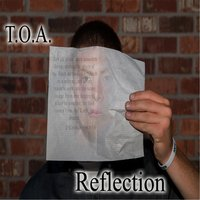 Reflection — T.O.A.