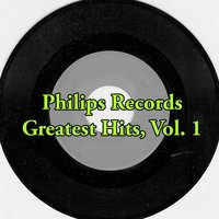 Philips Records Greatest Hits, Vol. 1 — сборник