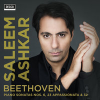 Beethoven: Piano Sonatas Nos. 6, 23 and 32 — Saleem Ashkar