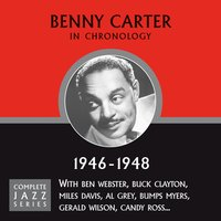 Complete Jazz Series 1946 - 1948 — Benny Carter