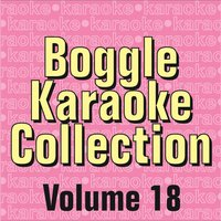 Boggle Karaoke Collection - Volume 18 — Boggle Karaoke