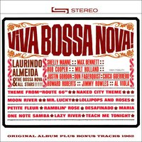Viva Bossa Nova! — Леонард Бернстайн, Laurindo Almeida, Laurindo Almeida, The Bossa Nova All-Stars, The Bossa Nova All-Stars