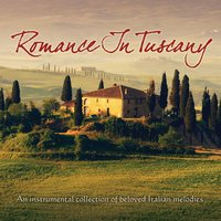 Romance In Tuscany — Jeff Steinberg