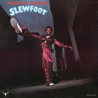 Slew Foot — Norman Connors