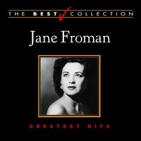 The Best Collection: Jane Froman — Ирвинг Берлин, Jane Froman