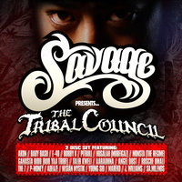 Presents The Tribal Council — Savage