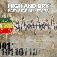 High and Dry — Easy Star All-Stars