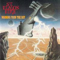 Warning From the Sky — St. Elmo's Fire