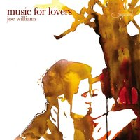 Music For Lovers — Joe Williams