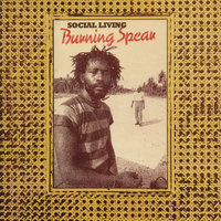 Social Living / Living Dub — Burning Spear