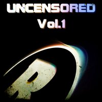 Uncensored, Vol.1 — сборник