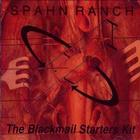 The Blackmail Starters Kit — Spahn Ranch