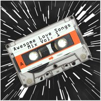 Awesome Love Songs Mix Vol. 1 — сборник
