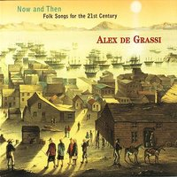 Now And Then - Folk Songs For The 21st Century — Alex De Grassi