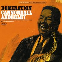 Domination — Cannonball Adderley