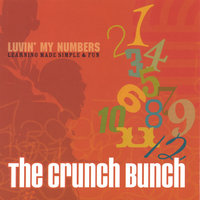 Luvin' My Numbers — The Crunch Bunch