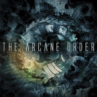 The Machinery Of Oblivion — The Arcane Order