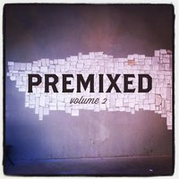 Premixed, Vol. 2 — Colin Mutchler