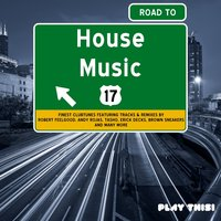 Road to House Music, Vol. 17 — сборник