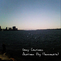 Another Day (Terminate) — Gary Cantrell