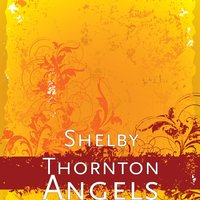 Angels — Phillip Moore, Angela Brumbaugh, Shelby Thornton