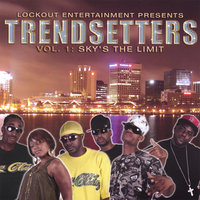 Vol 1: Sky's The Limit — Trendsetters