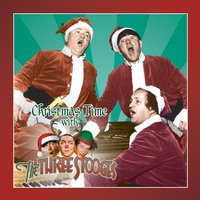 Christmas Time with The Three Stooges — The Three Stooges