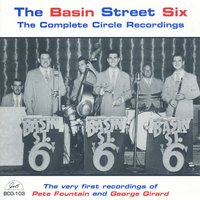 The Complete Circle Recordings — The Basin Street Six