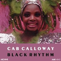 Black Rhythm — Cab Calloway and His Orchestra