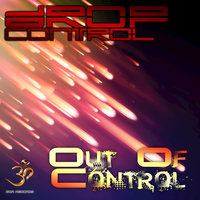 Out Of Control — Drop Control