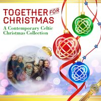 Together for Christmas: A Contemporary Celtic Christmas Collection — сборник