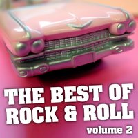 The Best Of Rock & Roll Vol. 2 — сборник