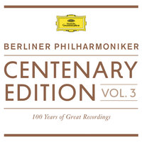 Centenary Edition 1913 - 2013 Berliner Philharmoniker — Berliner Philarmoniker