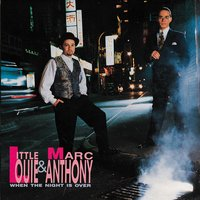 When The Night Is Over — Little Louie Vega, Marc Anthony, Little Louie Vega & Marc Anthony