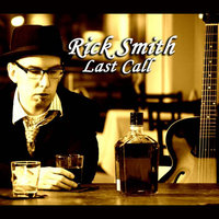 Last Call — Rick Smith