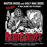 Remi Domost — Mister Modo, Ugly Mac Beer, Mike Ladd, Mister Modo & Ugly Mac Beer, Formula Abstract