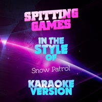 Spitting Games (In the Style of Snow Patrol) - Single — Ameritz Audio Karaoke