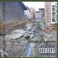 Ghetto Anthems, Vol. 2 — DJ Stereo & We Rise Entertainment