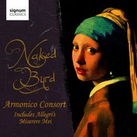 Naked Byrd — Armonico Consort