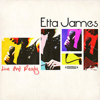 Live And Ready — Etta James