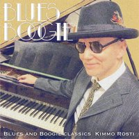 Blues and Boogie Classics — Rosty, Boogie Woogie Rosty