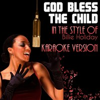 God Bless the Child (In the Style of Billie Holiday) - Single — Ameritz Audio Karaoke