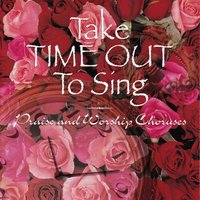 Take Time Out to Sing — Julie Baker