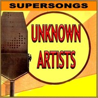 Unknown Artists — Supersongs