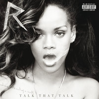 Talk That Talk — Rihanna