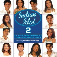 Indian Idol 2 - Woh Pehli Baar — сборник