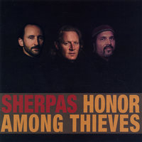 Honor Among Thieves — The Sherpas