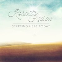 Starting Here Today — Justin Levy, Roberta Axson