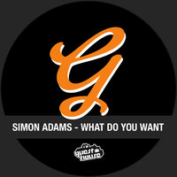 What Do You Want for Nothing — Simon Adams